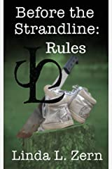 Before the Strandline: Rules (The Strandline Series Book 8) Kindle Edition