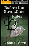 Before the Strandline: Rules (The Strandline Series Book 8)