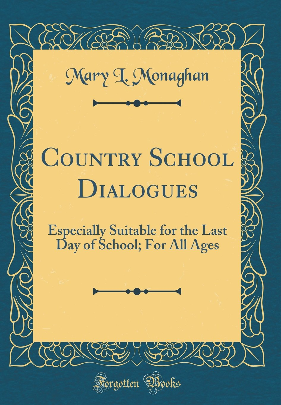 Country School Dialogues: Especially Suitable for the Last Day of School; For All Ages (Classic Reprint) ePub fb2 ebook
