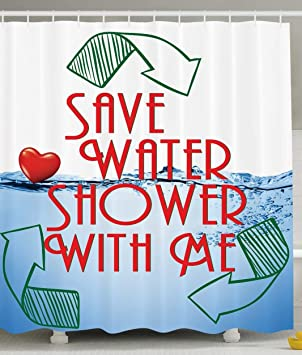 Funny Shower Curtain Sexy Invitation Save Water With Me Decor Recycling Earth Lover