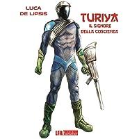 Turiya. Il signore della coscienza