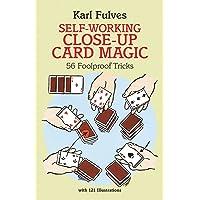 Self-Working Close-Up Card Magic: 56 Foolproof Tricks: 53
