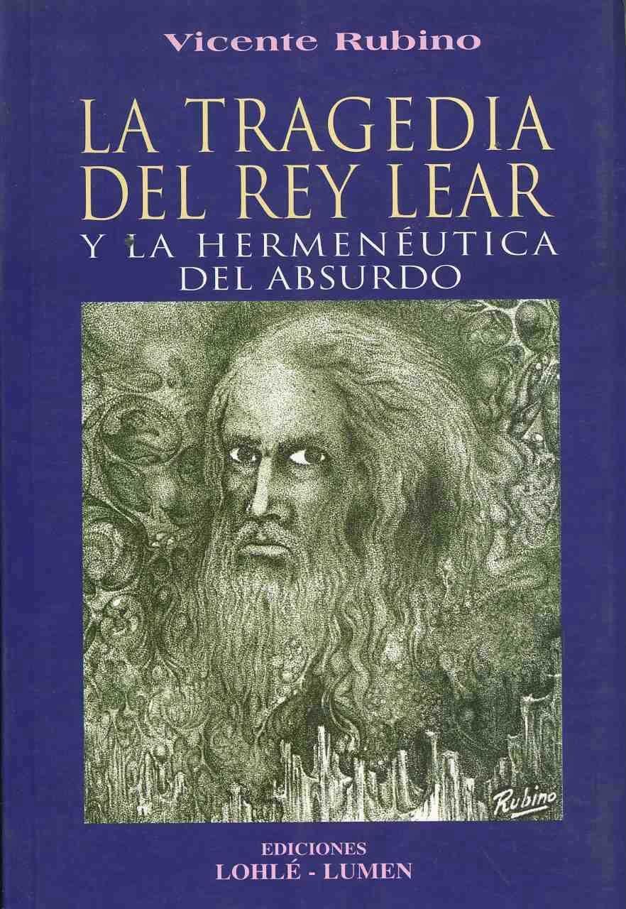 Download Tragedia del Rey Lear y La Hermeneutica del Absurd (Spanish Edition) ebook