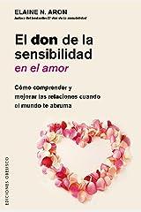 El don de la sensibilidad en el amor (Spanish Edition) Kindle Edition