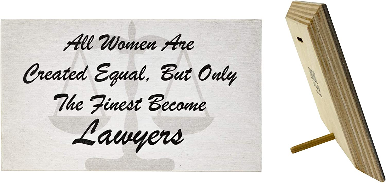 JennyGems All Women are Created Equal But Only The Finest Become Lawyers | Lawyer Attorney Gift Series | Real Wood Sign | Made in USA