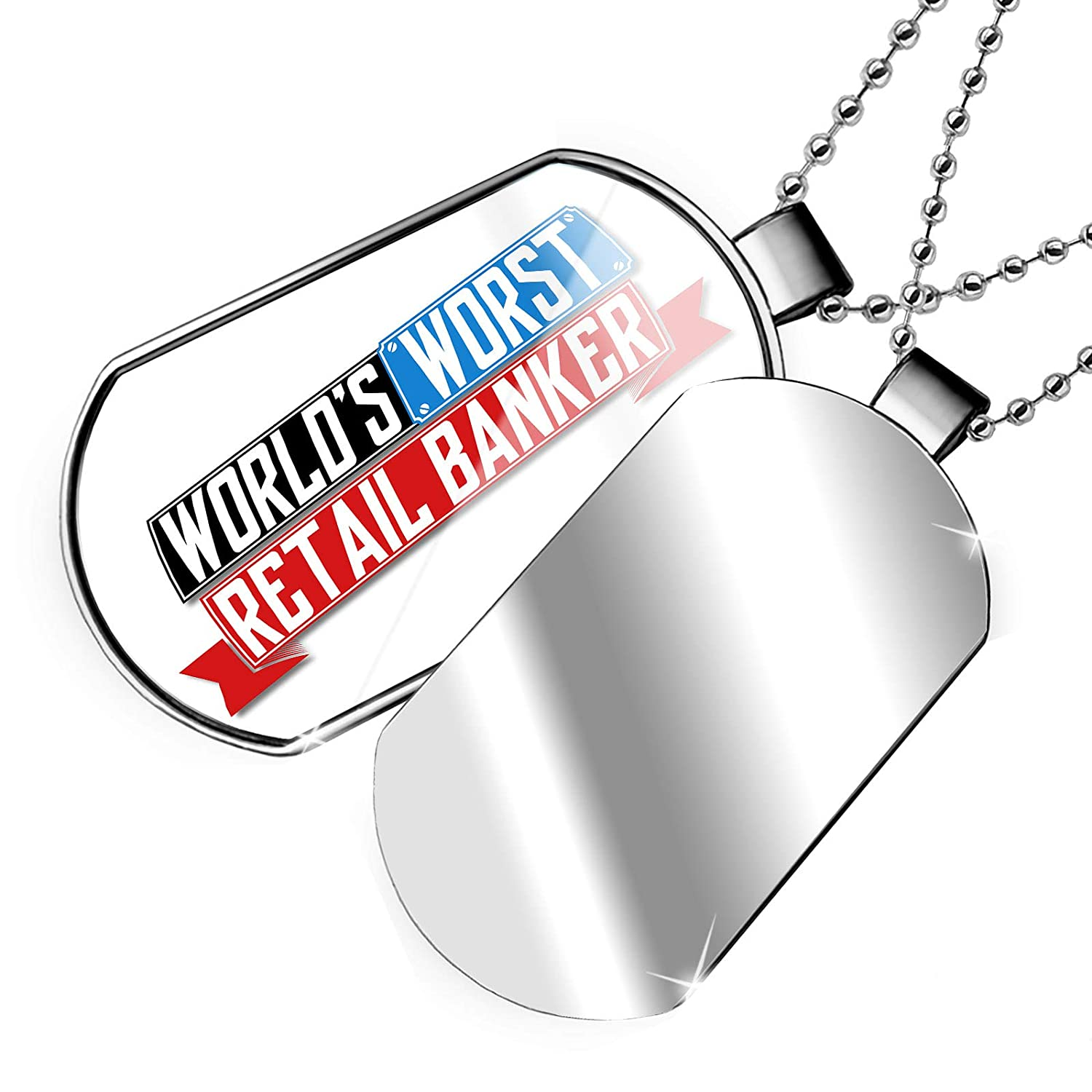 NEONBLOND Personalized Name Engraved Funny Worlds Worst Retail Banker Dogtag Necklace