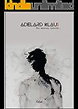 Adelard Klaus: The Mystery Unfolds...