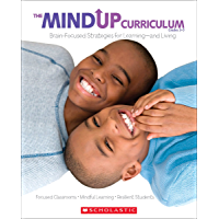 The MindUP Curriculum: Grades 3-5