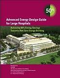 Advanced Energy Design Guide for Large Hospitals, ASHRAE, 1936504235