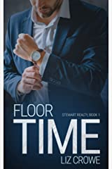 Floor Time (Stewart Realty Book 1) Kindle Edition