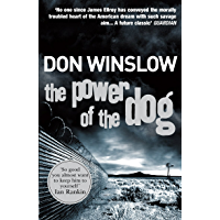 The Power of the Dog: A Explosive Collision of Crime and Politics, Love and Hate