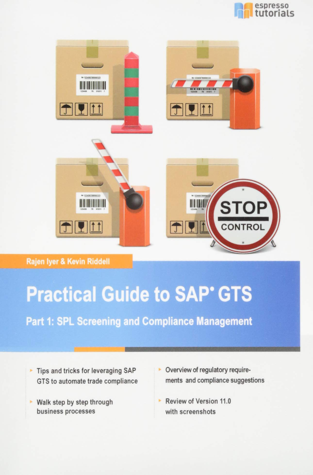 Amazon.com: Practical Guide to SAP GTS (9781508613442): Kevin Riddell,  Rajen Iyer: Books