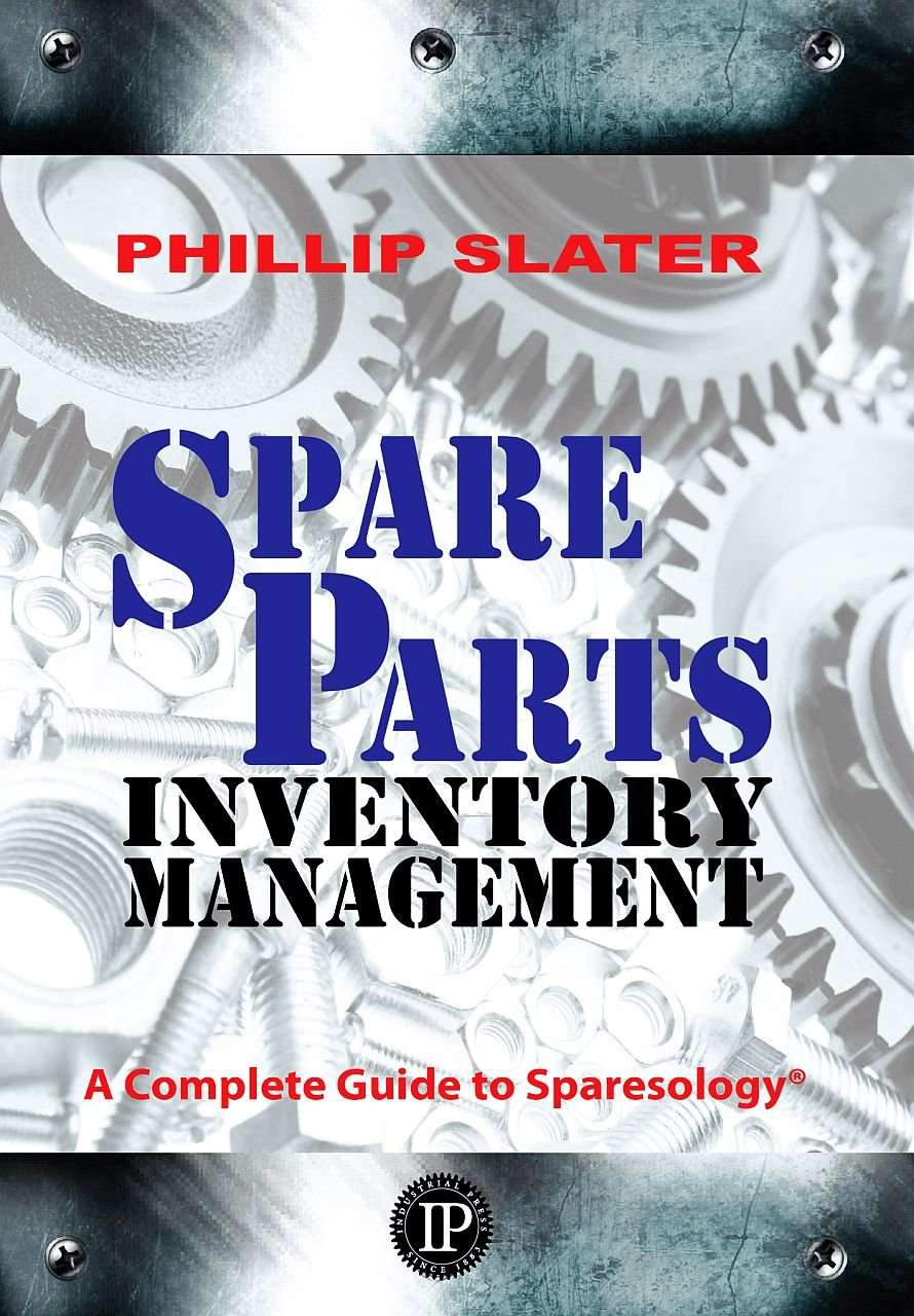 Spare Parts Inventory Management: A Complete Guide to Sparesology ...