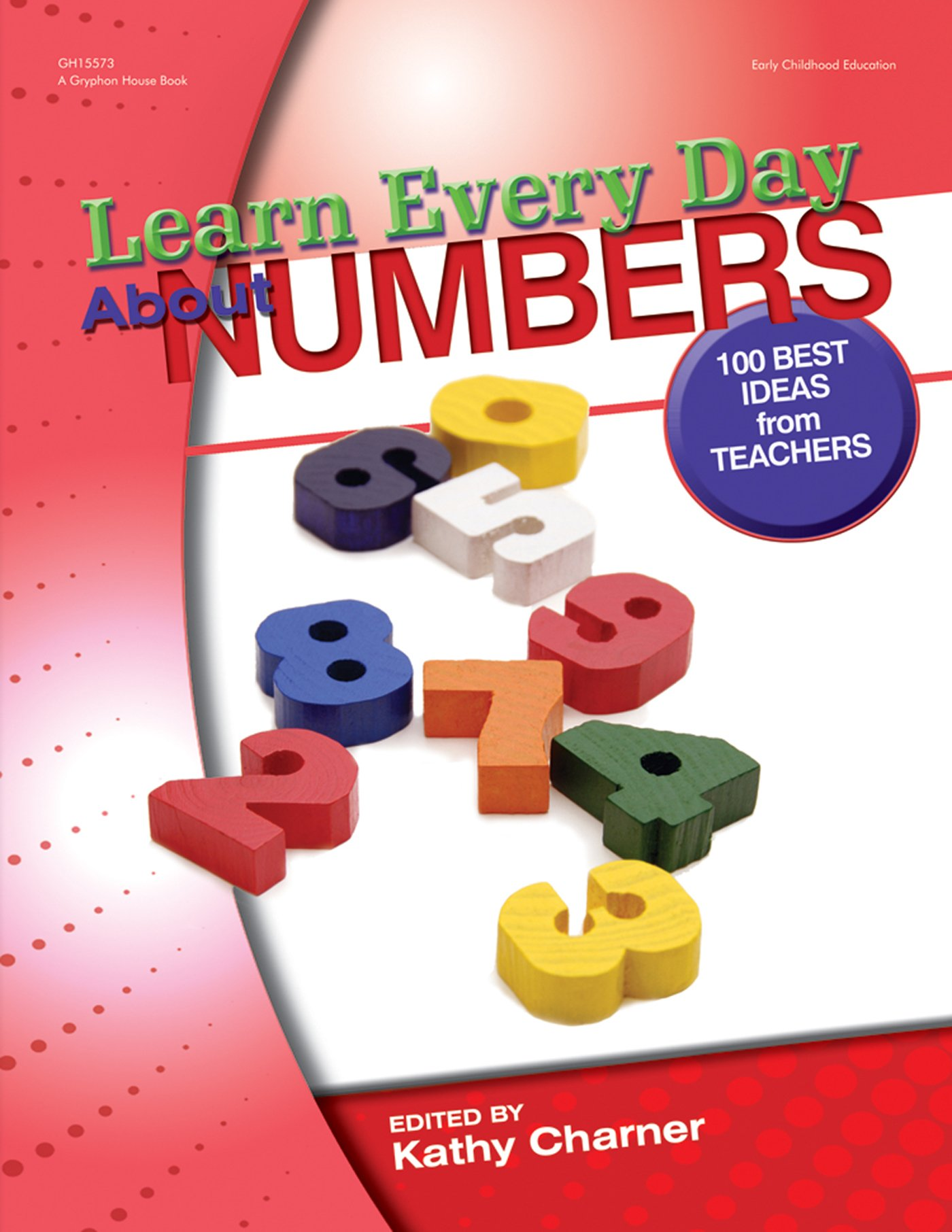 Read Online Learn Every Day About Numbers: 100 Best Ideas from Teachers PDF