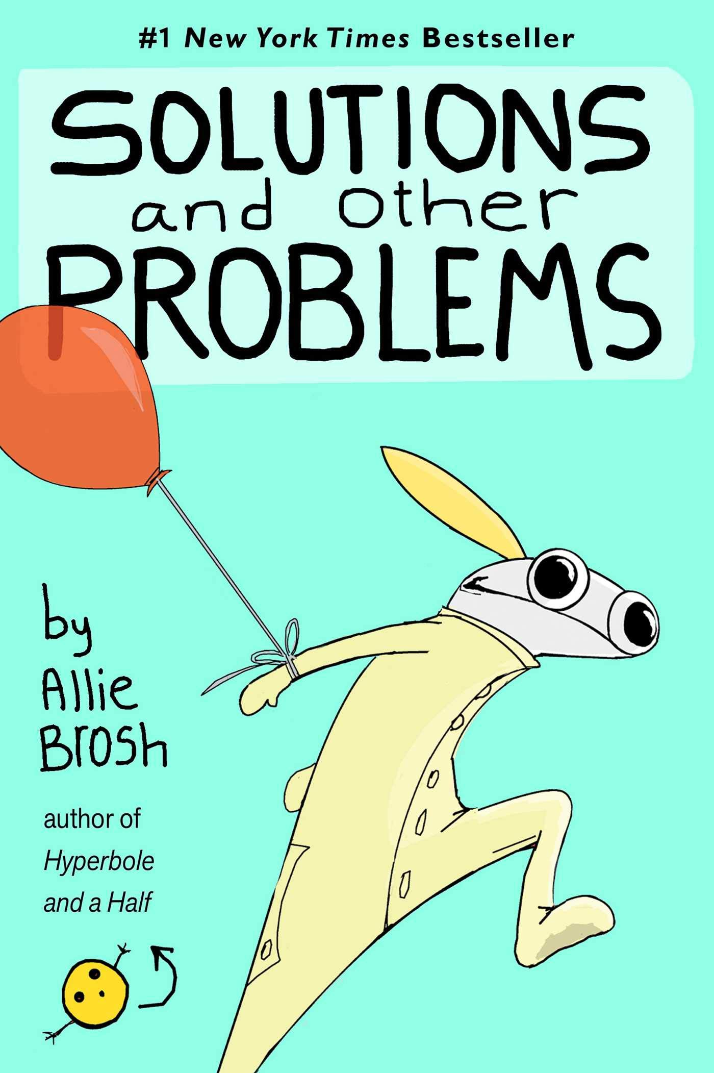 Solutions and Other Problems: Brosh, Allie: 9781982156947: Books - Amazon.ca