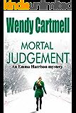 Mortal Judgement (An Emma Harrison Mystery Book 2)