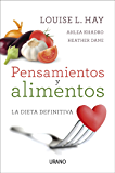 Pensamientos y alimentos (Técnicas corporales) (Spanish Edition)