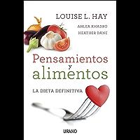 Pensamientos y alimentos (Técnicas corporales) (Spanish Edition)