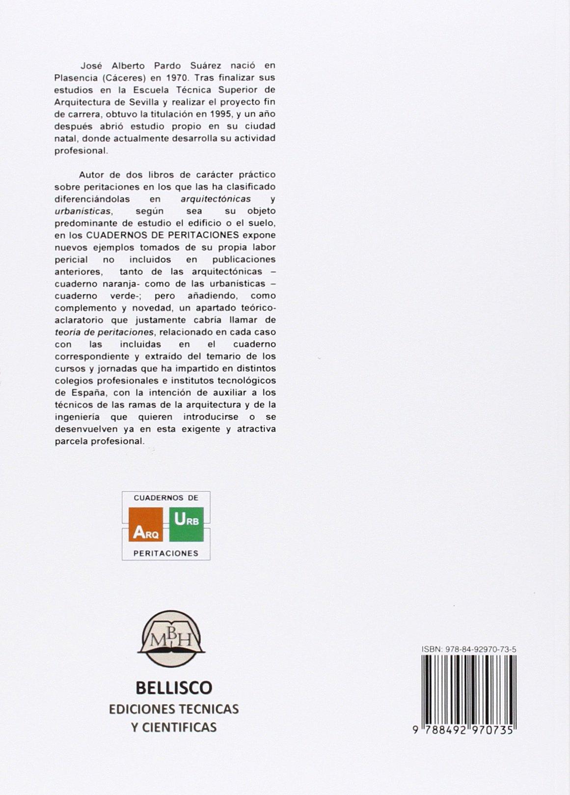 Cuaderno De Peritaciones 2. El Perito Y La Peritación: Amazon.es: José Alberto PARDO SUAREZ: Libros