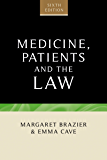 Medicine, Patients and the Law: Sixth edition