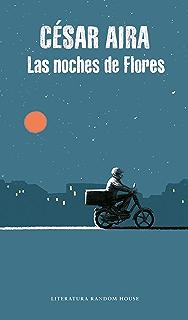 Las noches de Flores (Spanish Edition)
