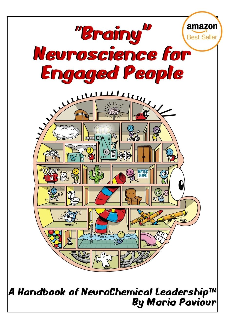 Brainy Neuroscience for Engaged People - A Handbook of NeuroChemical Leadership ebook