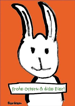 Lustige Osterkarte Mit Frechem Osterhasen Frohe Ostern Und Dicke