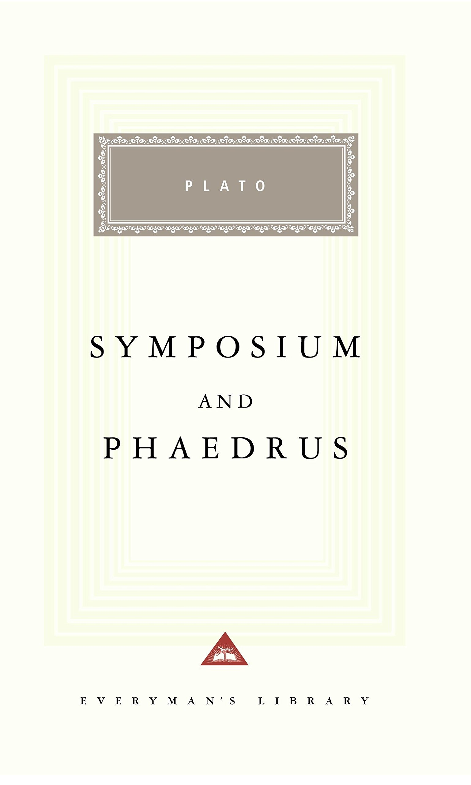 Read Online Symposium and Phaedrus (Everyman's Library) PDF