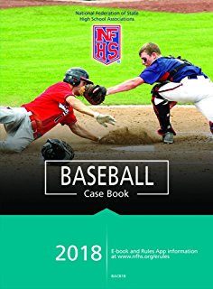 amazon com 2017 and 2018 nfhs baseball umpires manual ebook nfhs rh amazon com