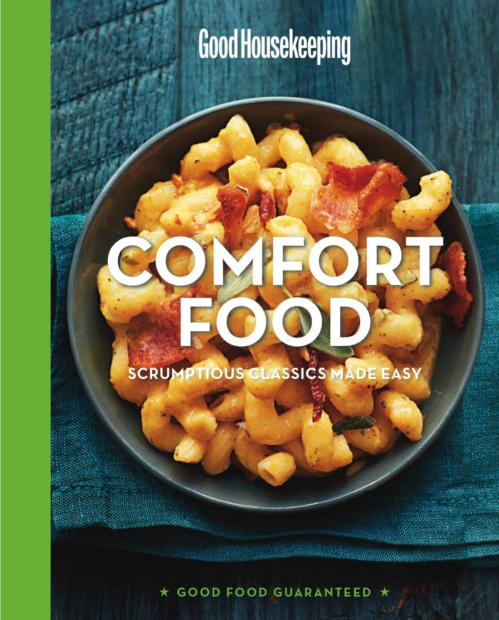 Good Housekeeping Comfort Food: Scrumptious Classics Made Easy (Good Food Guaranteed): Susan Westmoreland, Good Housekeeping: 9781618371546: Amazon.com: ...