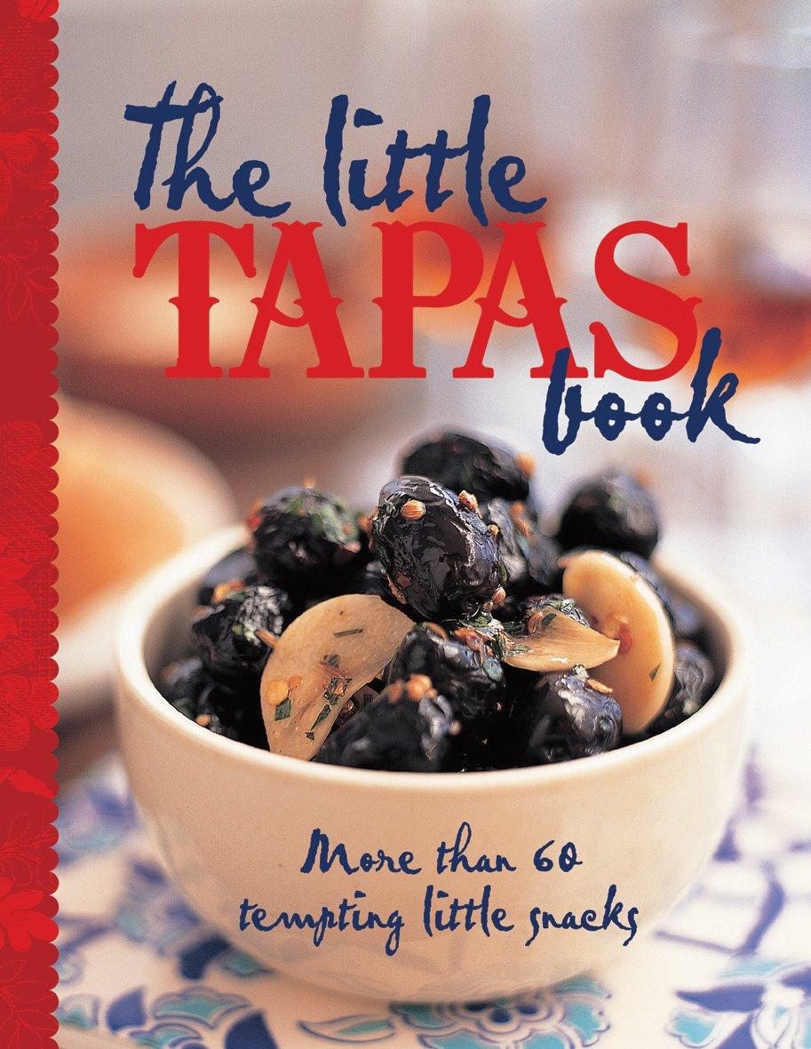The Little Tapas Book: Amazon.es: Vv.Aa., Vv.Aa.: Libros en idiomas extranjeros