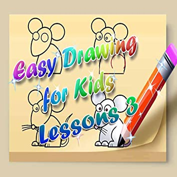 Amazon Com Easy Drawing For Kids Lessons 3 Appstore For Android