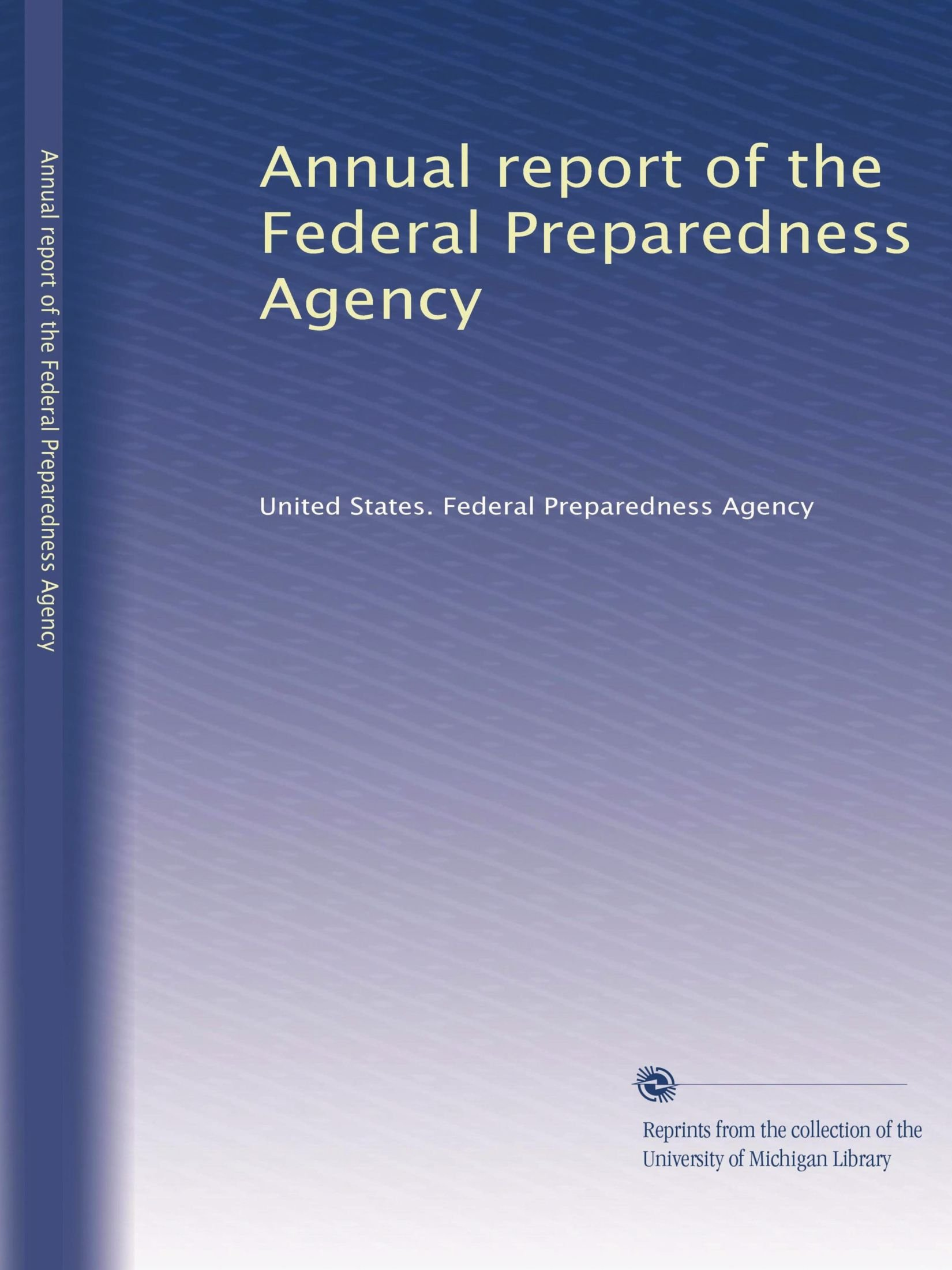 Download Annual report of the Federal Preparedness Agency pdf epub