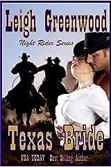 Texas Bride (Night Riders Book 2) Kindle Edition