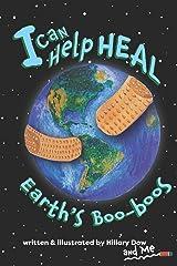 I Can Help Heal Earth's Boo-boos Paperback