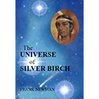 The Universe of Silver Birch (The Silver Birch Series)