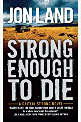 STRONG ENOUGH TO DIE Paperback