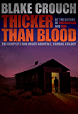 Thicker Than Blood (The Complete Andrew Z. Thomas Trilogy)