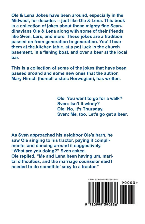 Ole Lena Joke Book It Could Be Worse Hirsch Mary E 9780999590836 Amazon Com Books