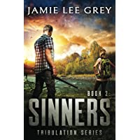 Tribulation, Book 2: Sinners
