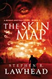 The Skin Map: Bright Empires Book 1