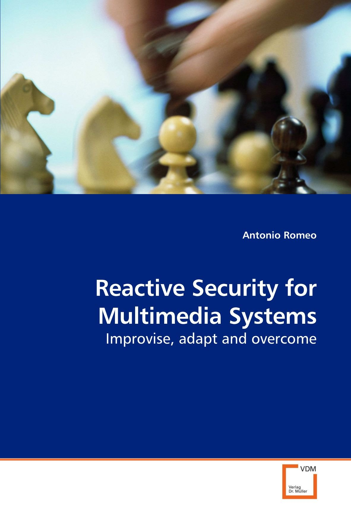 Download Reactive Security for Multimedia Systems: Improvise, adapt and overcome pdf