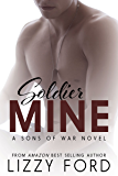 Soldier Mine: A Sons of War standalone novel