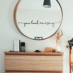"""Vinyl Wall Art Decal - You Look Amazing - 4"""" x 25"""" - Cute Chic Cursive Home Apartment Bedroom Living Room Decor - Modern Trendy Femme Office Workplace Mirror Window Door Quote"""