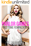Parlor Games: First Time Feminization