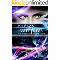 Energy Vampires: How to Deal With Negative People (English Edition)