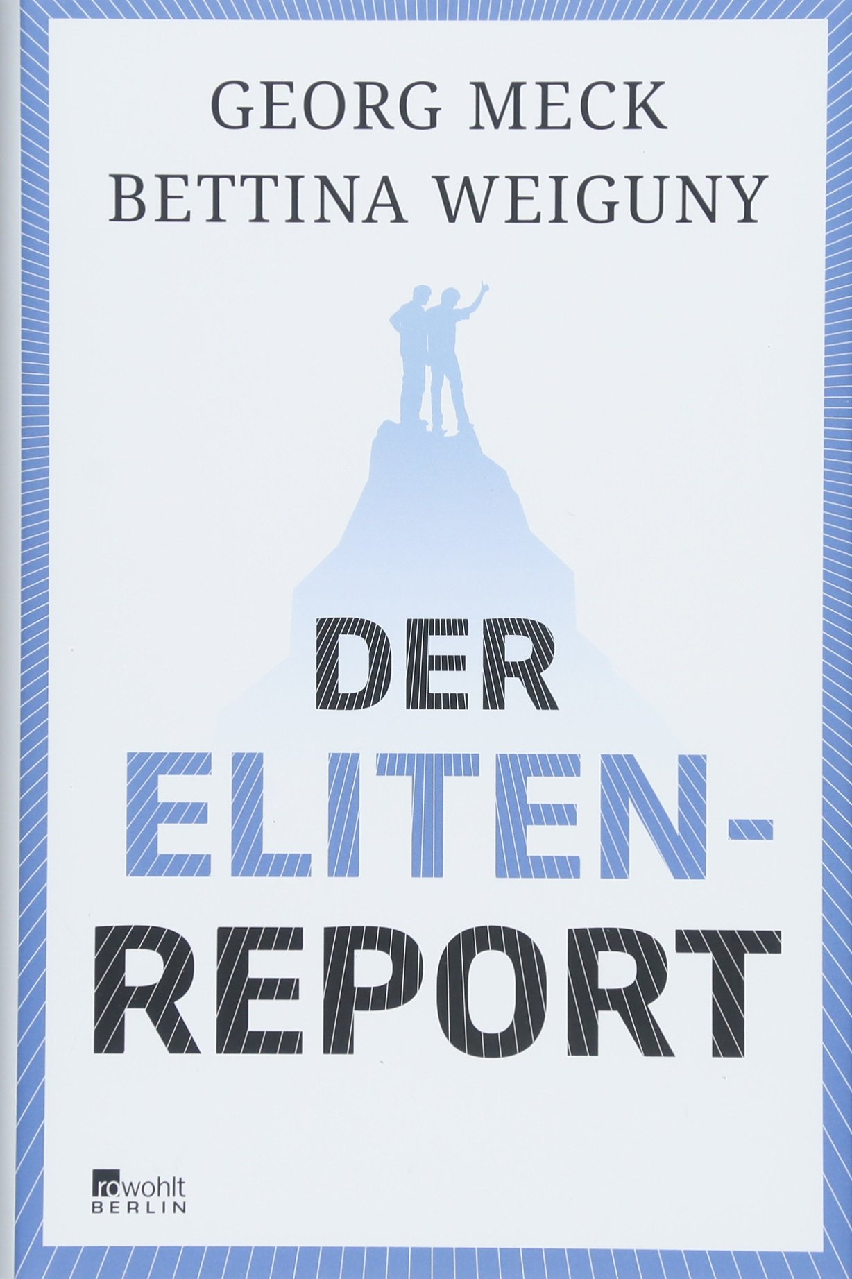 Der Elitenreport