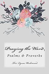 Praying the Word: Psalms & Proverbs (#girlMOMS Prayer Journals) (Volume 1) Paperback