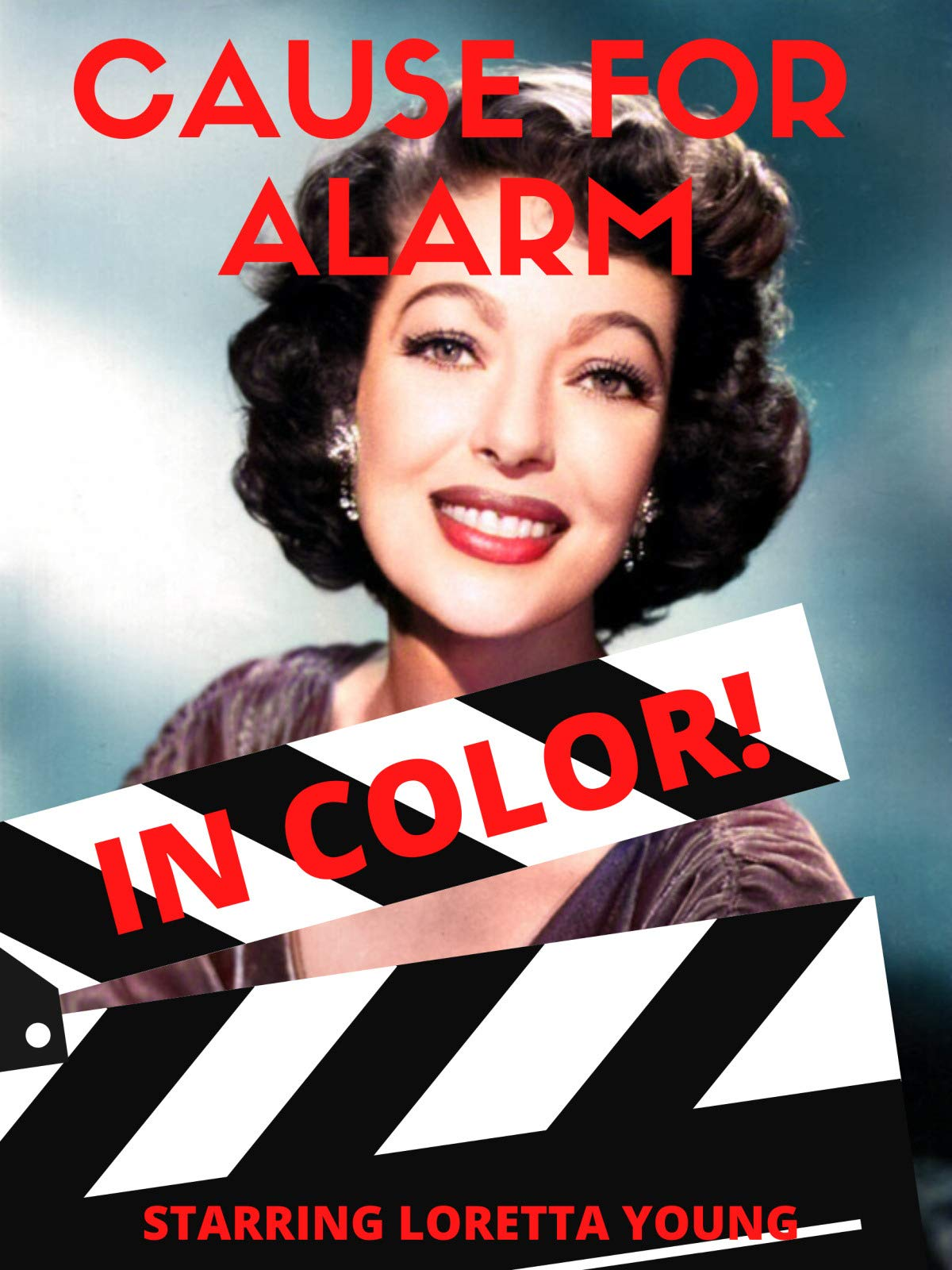 Cause For Alarm - In Color! on Amazon Prime Video UK