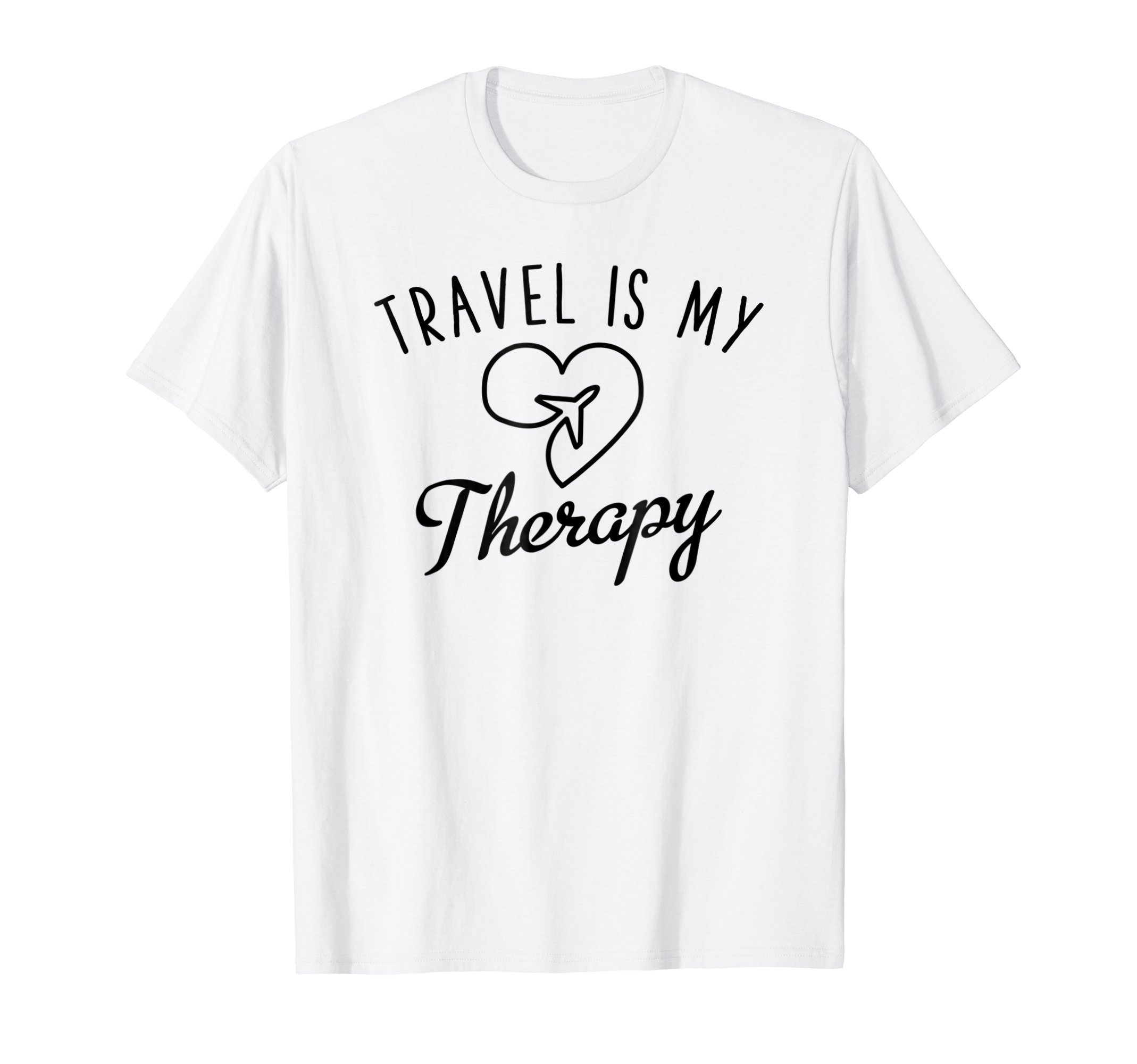 Travel Is My Therapy T-Shirt - World Travel Gift Idea